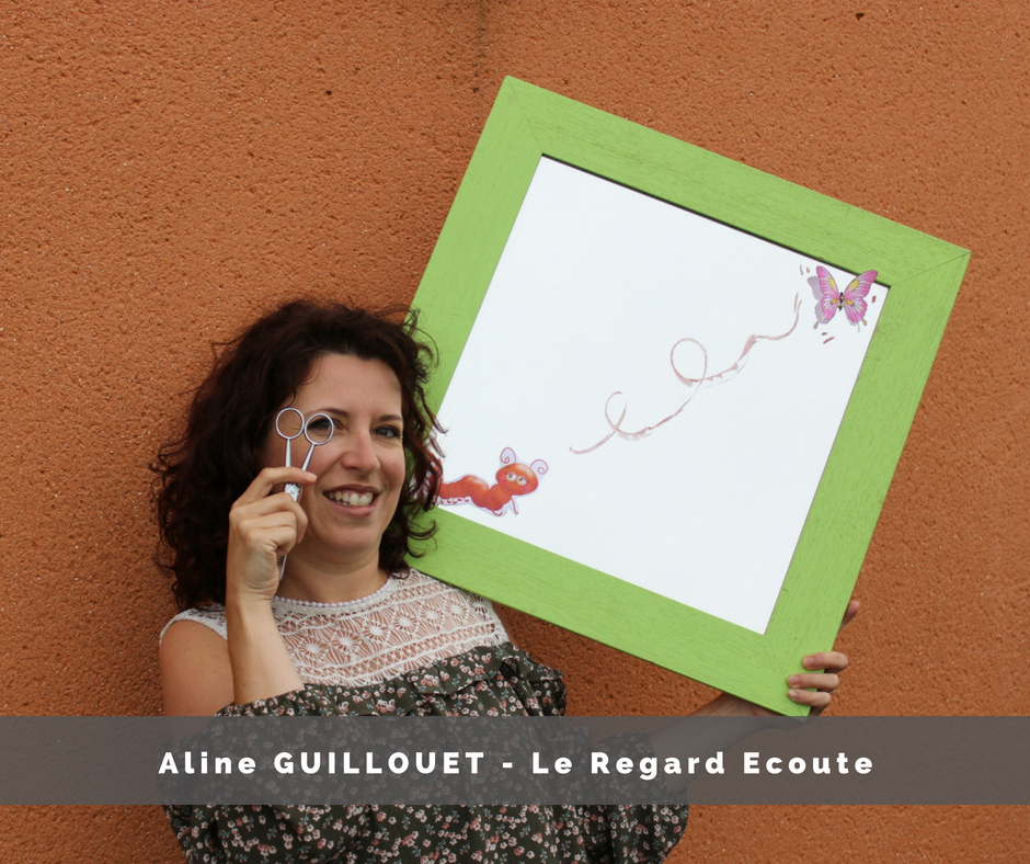 Aline Guillouet, le Regard Ecoute