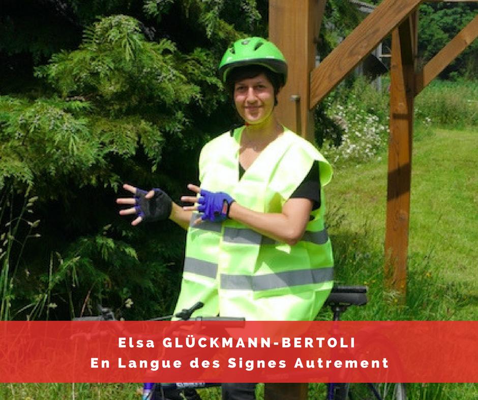Elsa Gluckmann-Bertoli - En Langue des Signes Autrement